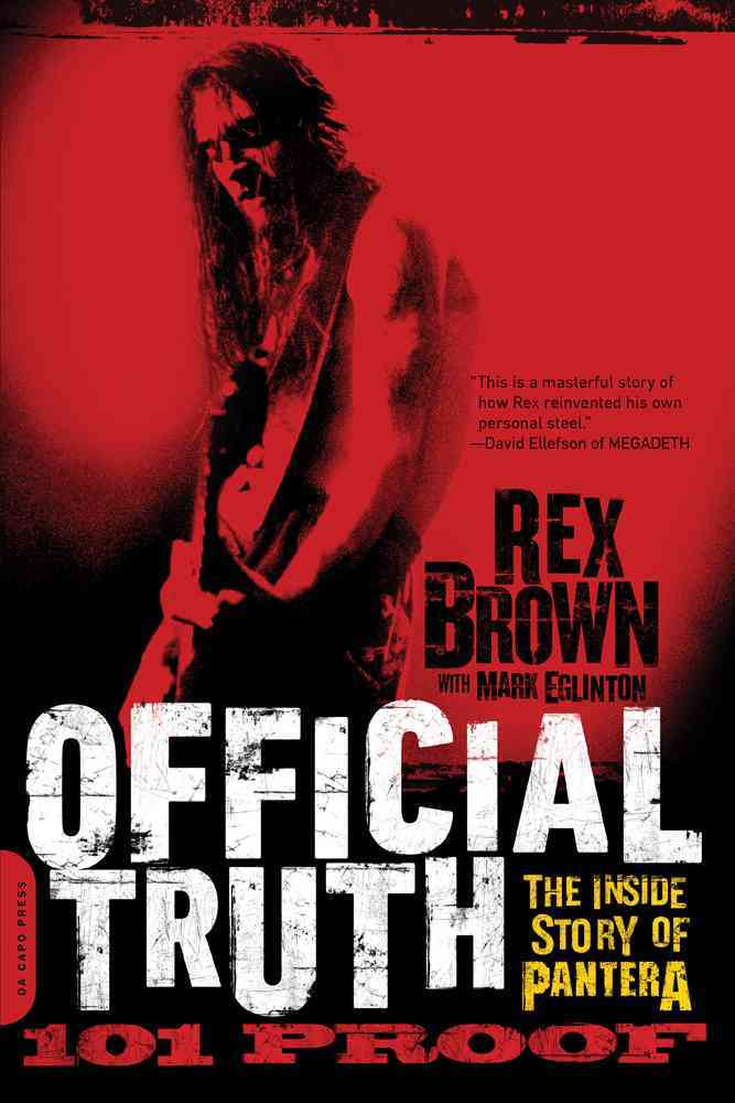 Official Truth, 101 Proof By Brown, Rex